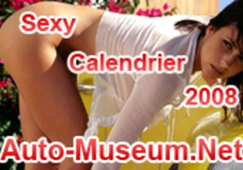 Calendrier 2008 : Les Sexy Girls d'Auto-Museum.Net