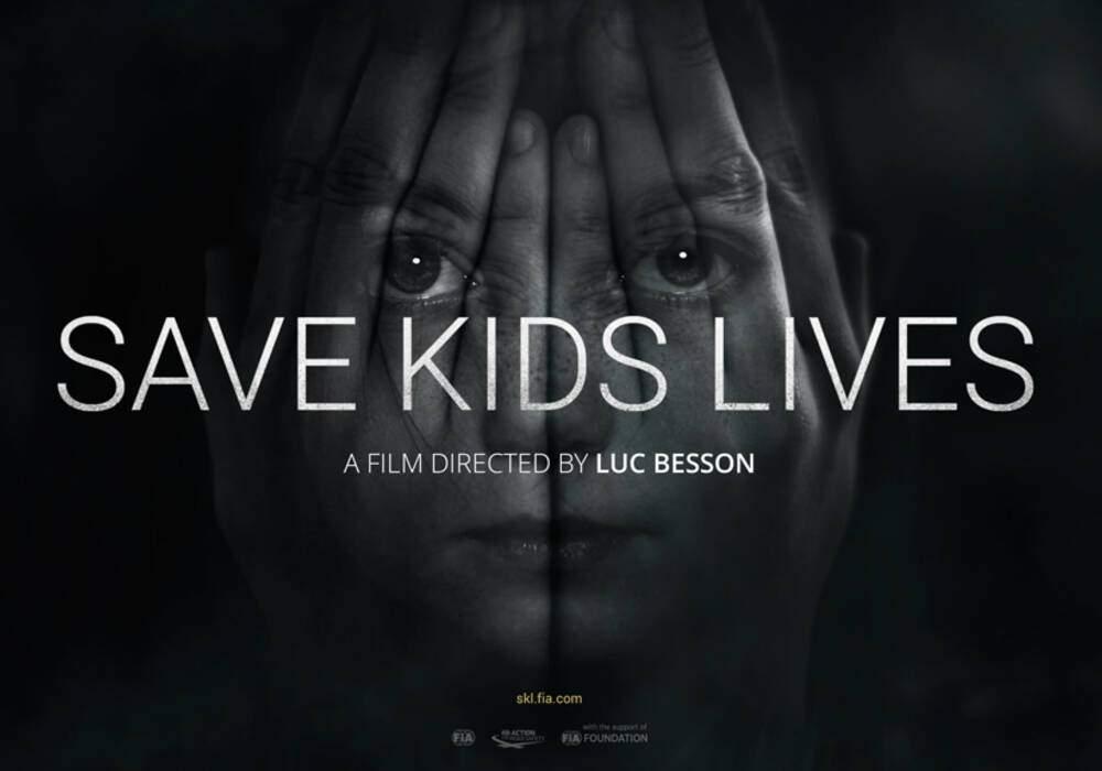 """La FIA s'associe à Luc Besson pour un film choc """"Save Kids Lives"""""""